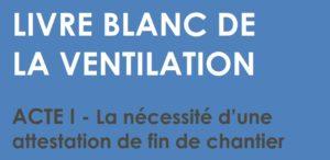 livre blanc ventilation acte 1